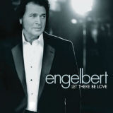 Engelbert Humperdink - Let There Be Love