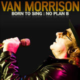 Van Morrisson - Born To Sing